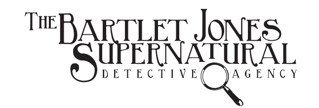 Bartlet Jones Supernatural Detective Agency Inc.