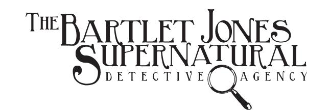 Bartlet Jones Supernatural Detective Agency Inc.